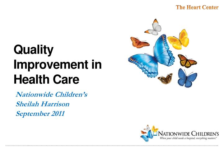 ppt - quality improvement in health care powerpoint presentation