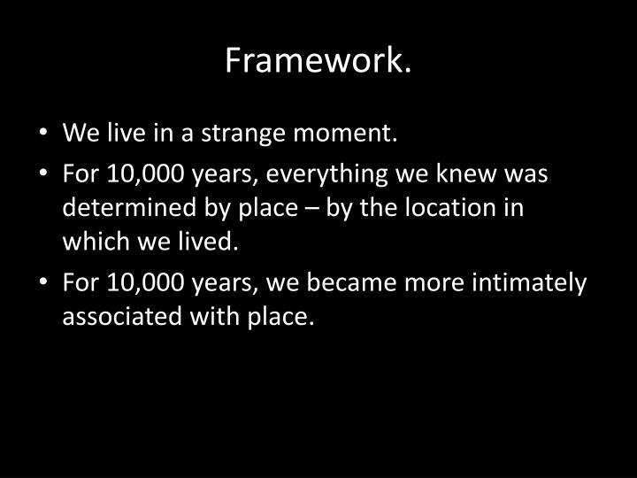 Framework.