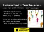 contextual inquiry tasks conclusions