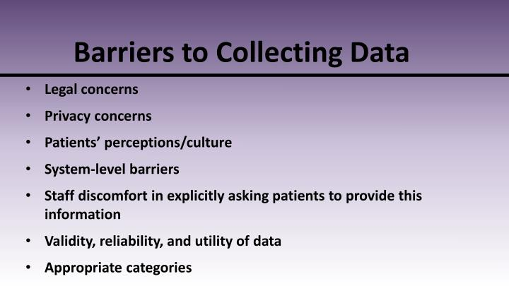 Barriers to Collecting Data