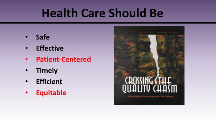 Health Care Should Be
