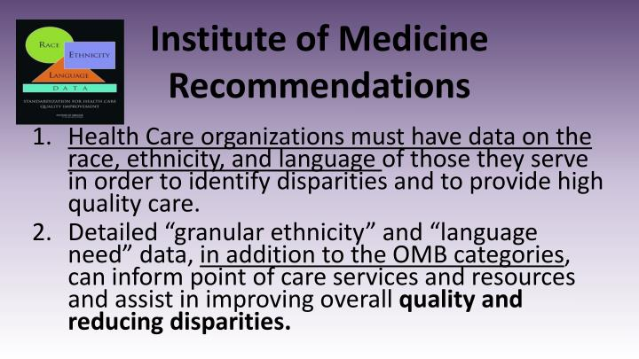 Institute of Medicine Recommendations