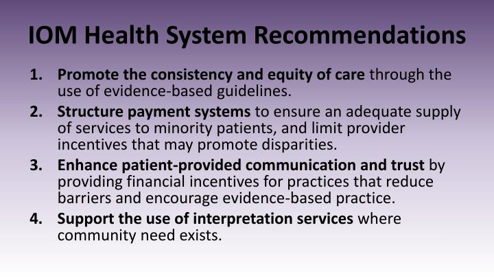 IOM Health System Recommendations