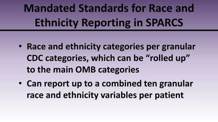Mandated Standards for Race and Ethnicity Reporting in SPARCS