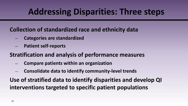 Addressing Disparities: Three