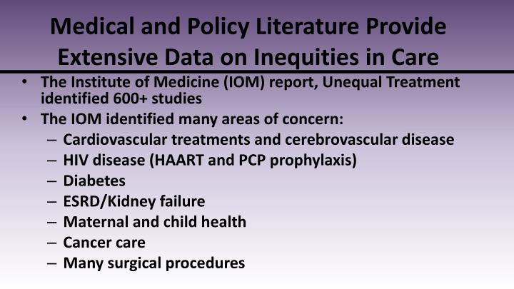 Medical and Policy Literature Provide Extensive Data on Inequities in Care