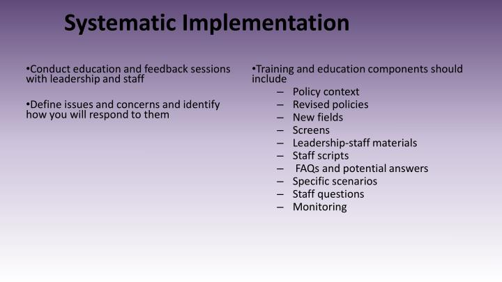 Systematic Implementation