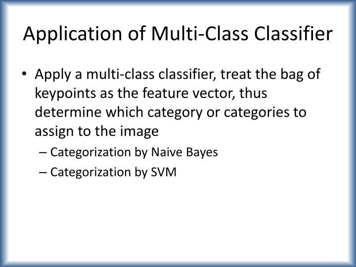 Application of Multi-Class Classifier