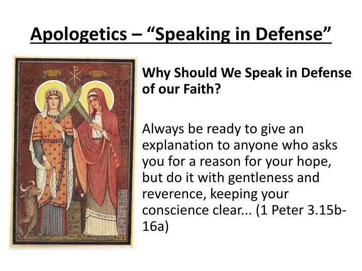 """Apologetics – """"Speaking in Defense"""""""
