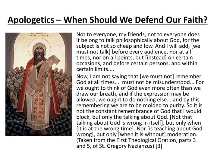 Apologetics – When Should We Defend Our Faith?