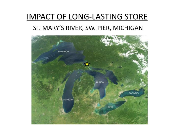 IMPACT OF LONG-LASTING STORE