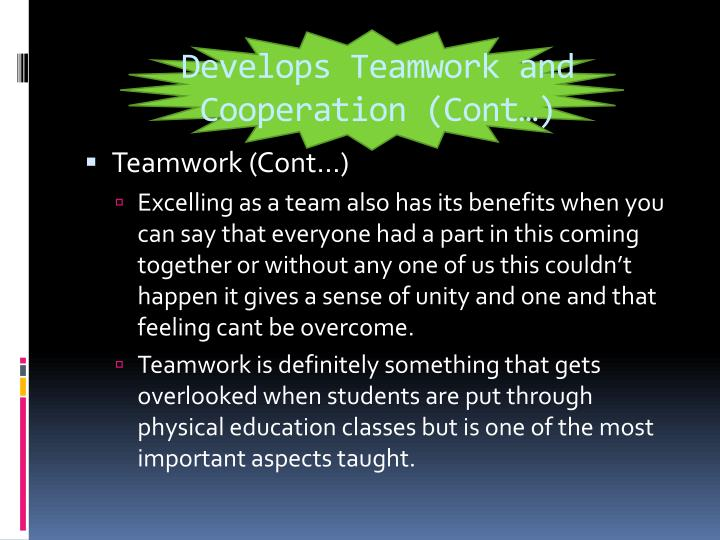 Develops Teamwork and Cooperation (Cont…)