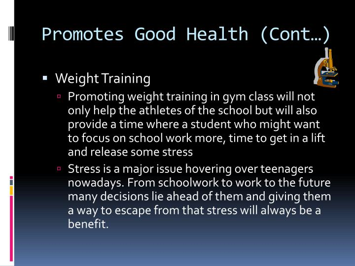 Promotes Good Health (Cont…)