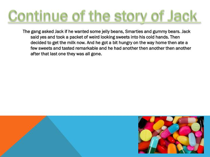Continue of the story of Jack