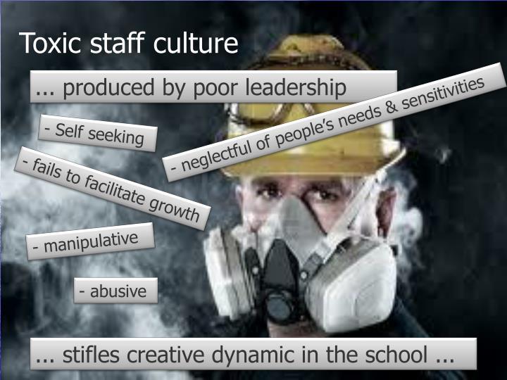 Toxic staff culture