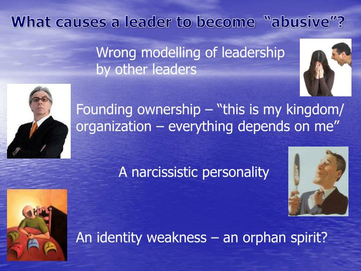 What causes a leader to become