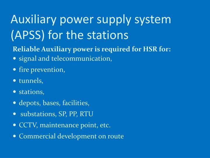 Auxiliary power supply system (APSS) for the stations