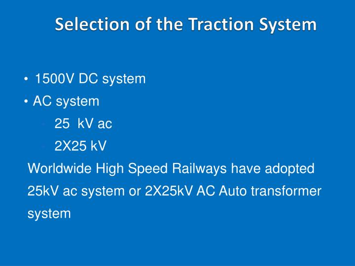Selection of the Traction System
