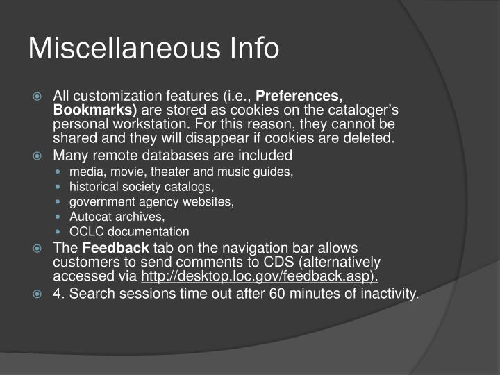 Miscellaneous Info