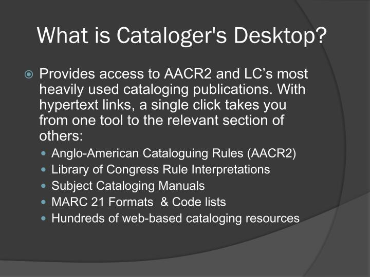 What is Cataloger's