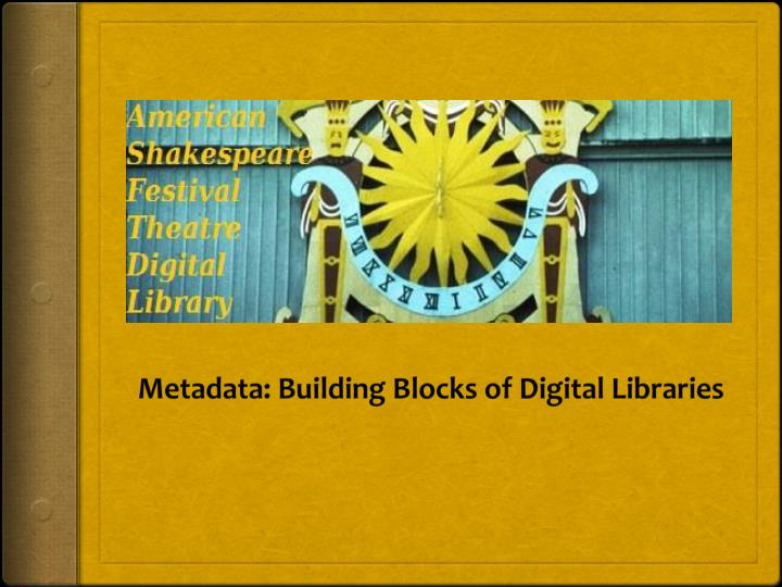 Metadata building blocks of digital libraries