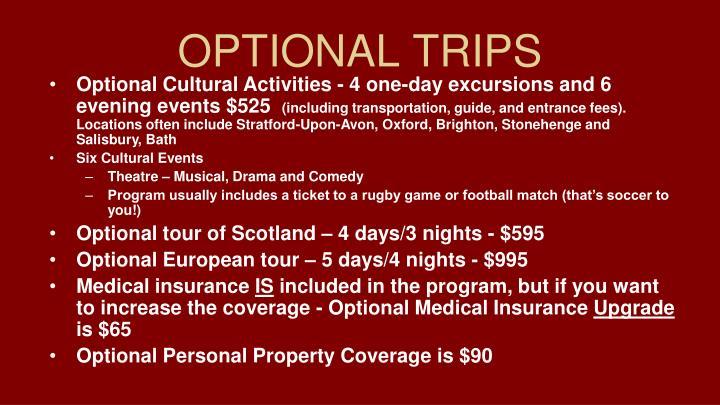 OPTIONAL TRIPS