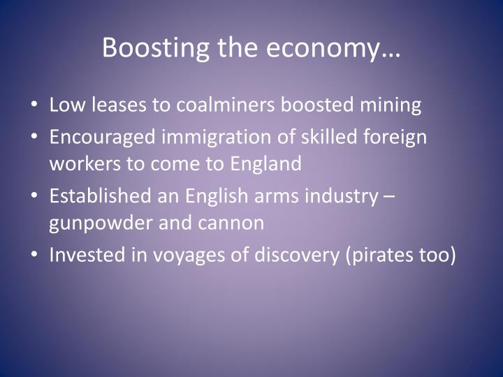 Boosting the economy…