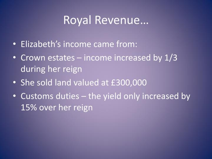 Royal revenue