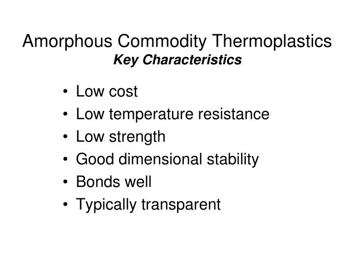 Amorphous Commodity Thermoplastics