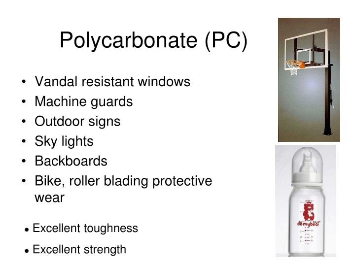 Polycarbonate (PC)