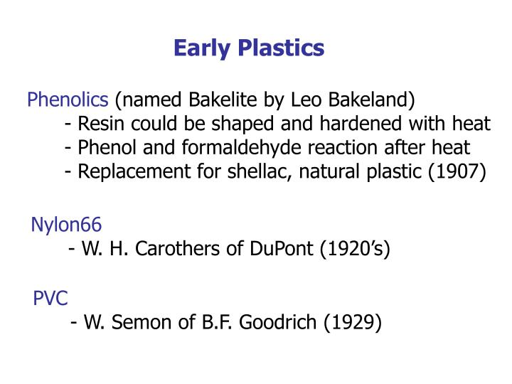 Early Plastics