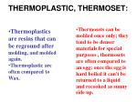 thermoplastic thermoset