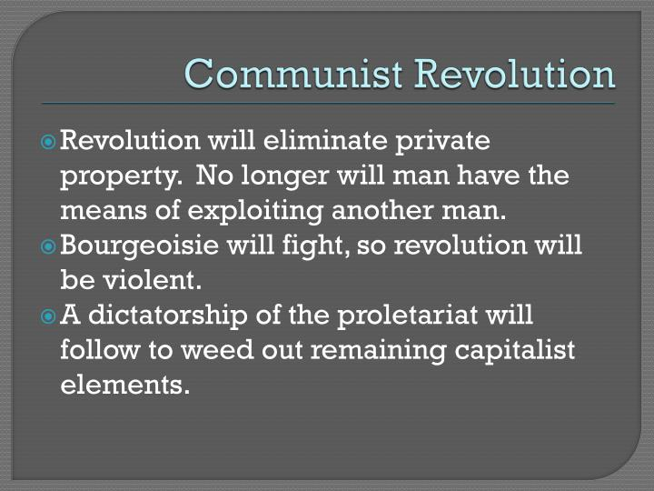 a description of the communism as the idea of having a classless society of people Bourgeoisie and proletariat from the communist a new classless society labour and wealth would be shared between all people all people would have.