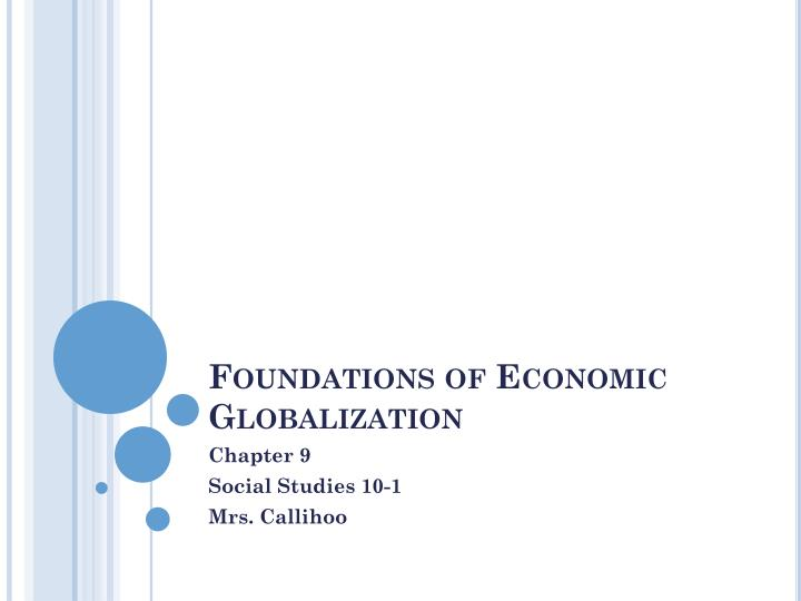 Foundations of economic globalization