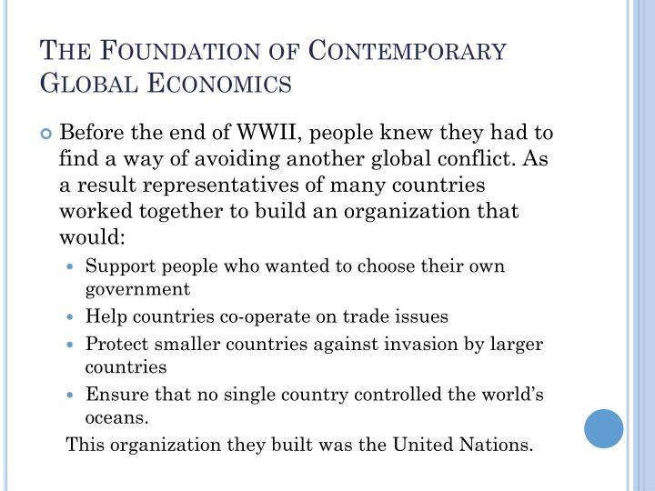 The Foundation of Contemporary Global Economics