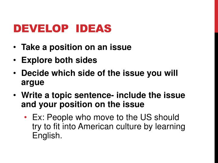 Develop  ideas