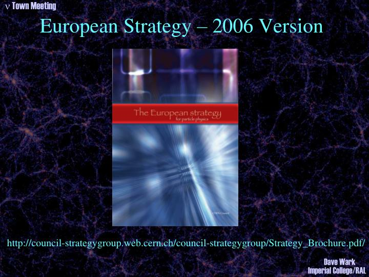 European Strategy – 2006 Version