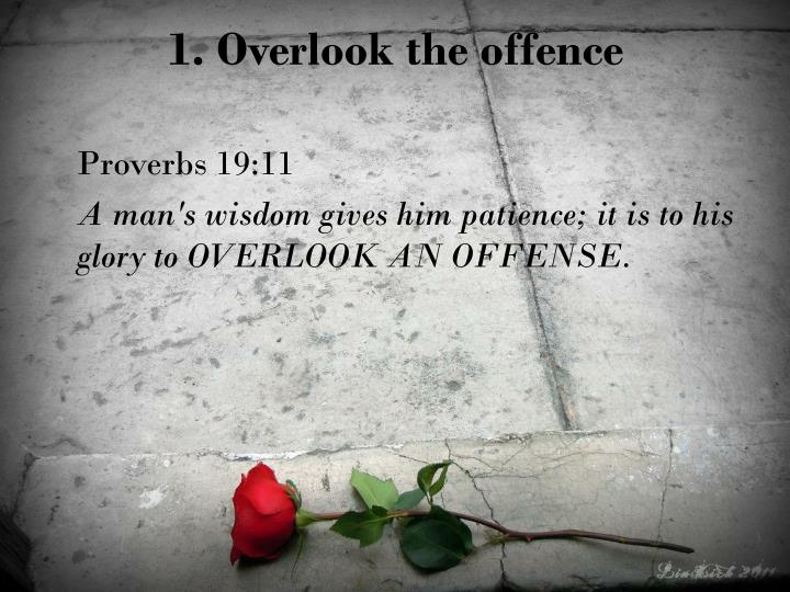 1. Overlook the offence