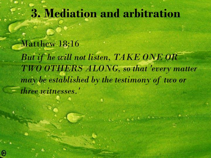 3. Mediation and arbitration