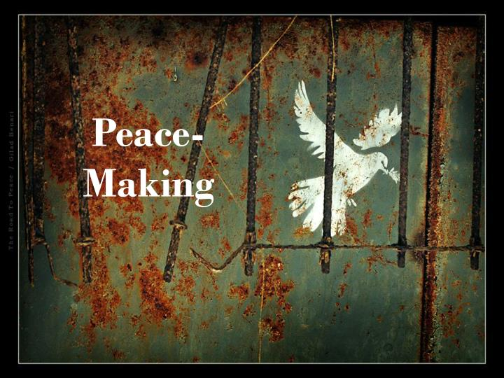 Peace-Making