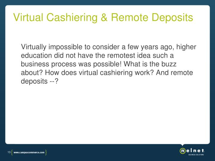 Virtual Cashiering & Remote Deposits