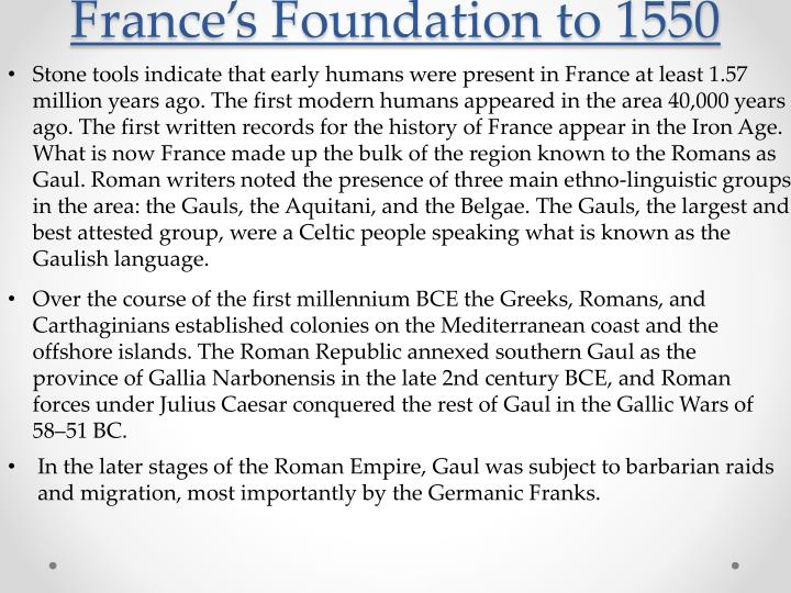 France's Foundation to 1550