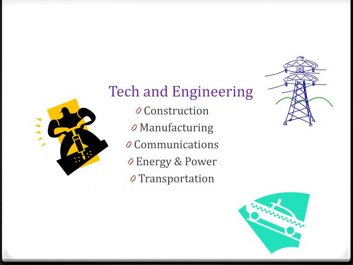Tech and Engineering