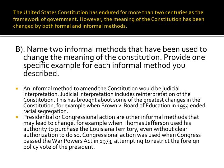 The United States Constitution has endured for more than two centuries as the framework of governmen...