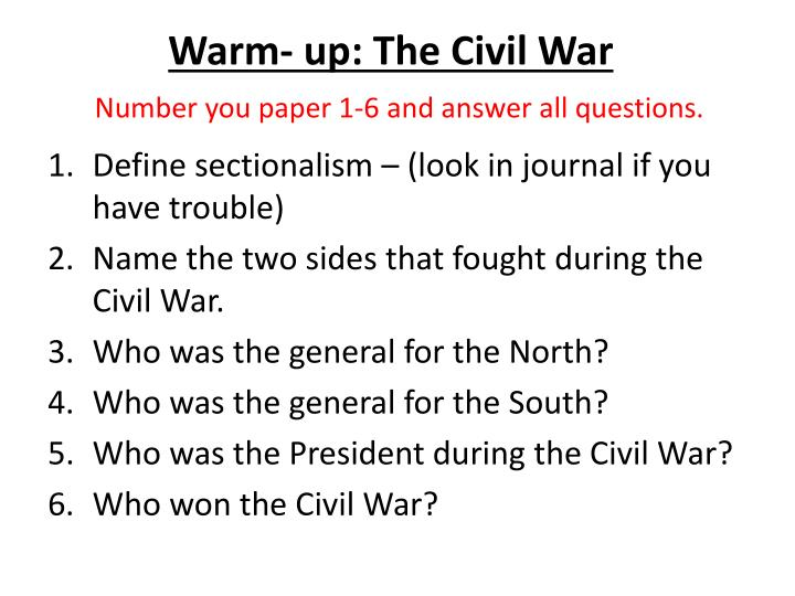 warm up the civil war number you paper 1 6 and answer all questions