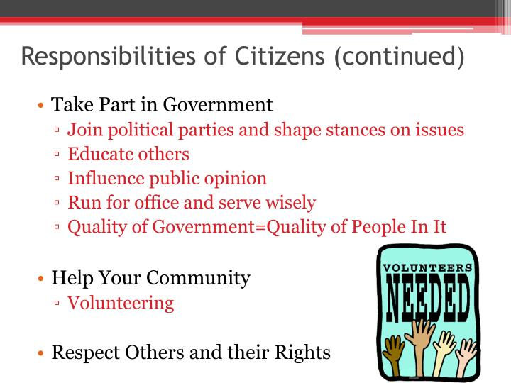 Responsibilities of Citizens (continued)