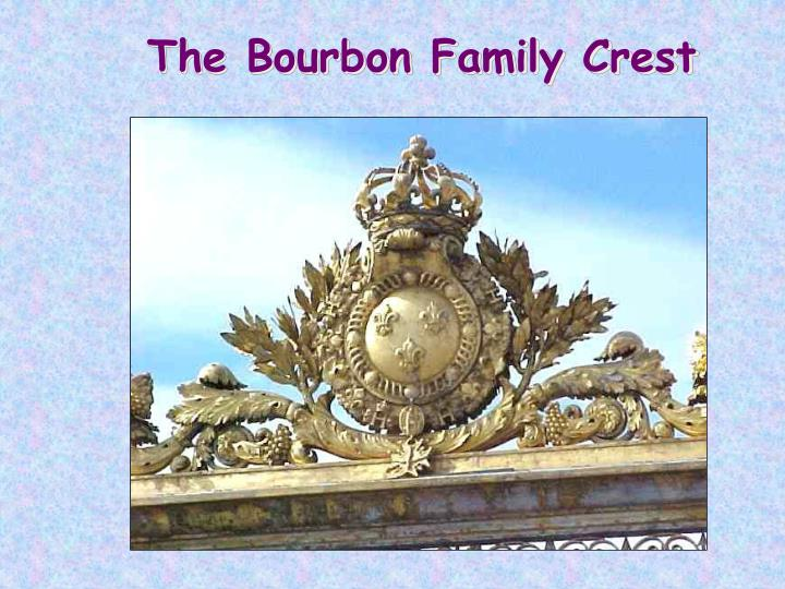The Bourbon Family Crest