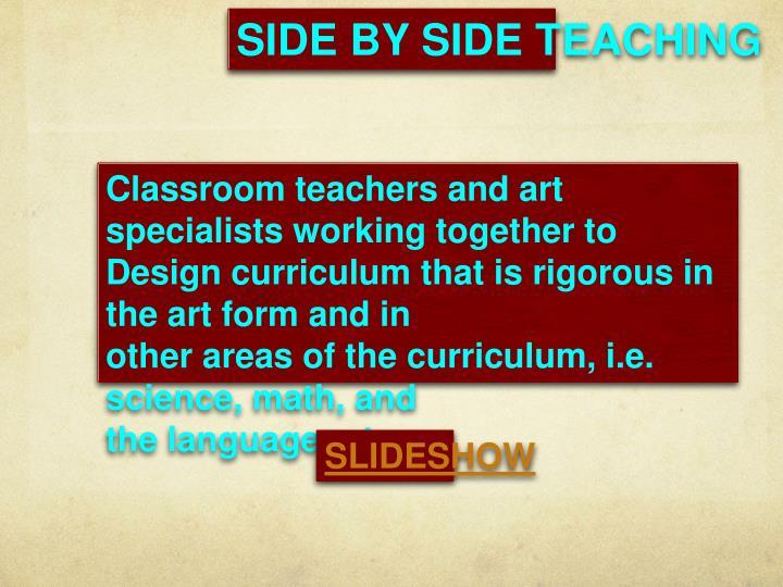 SIDE BY SIDE TEACHING