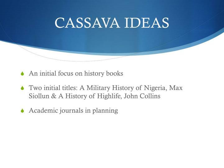 CASSAVA IDEAS