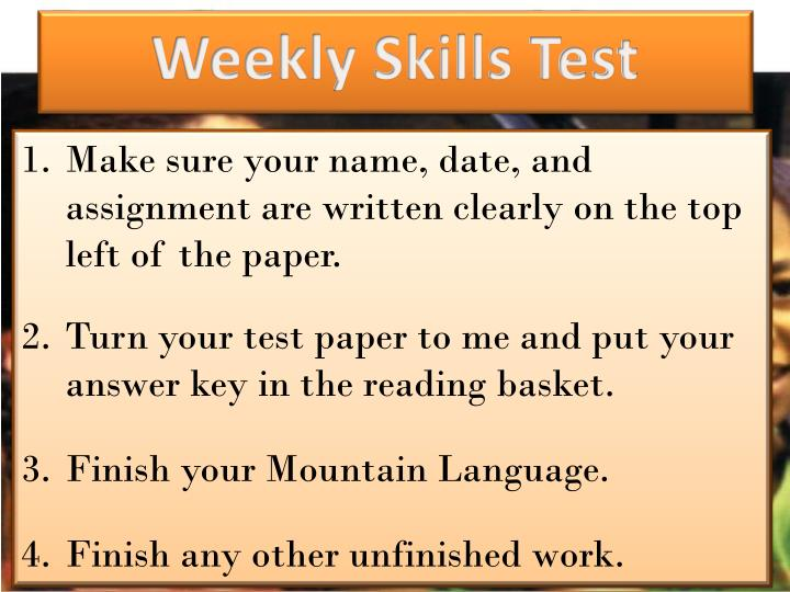 Weekly Skills Test